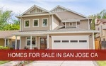 Homes for Sale in San Jose